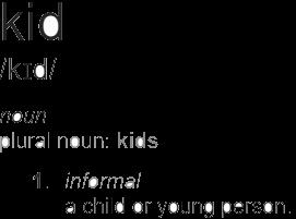 Kid definition